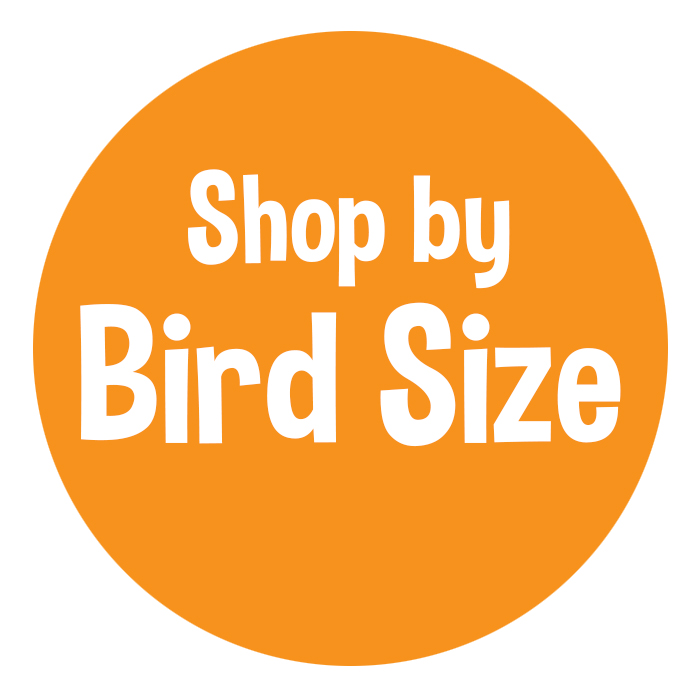 SHOP BY BIRD SIZE