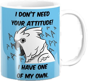 Cockatoo Attitude Coffee Mug 11oz